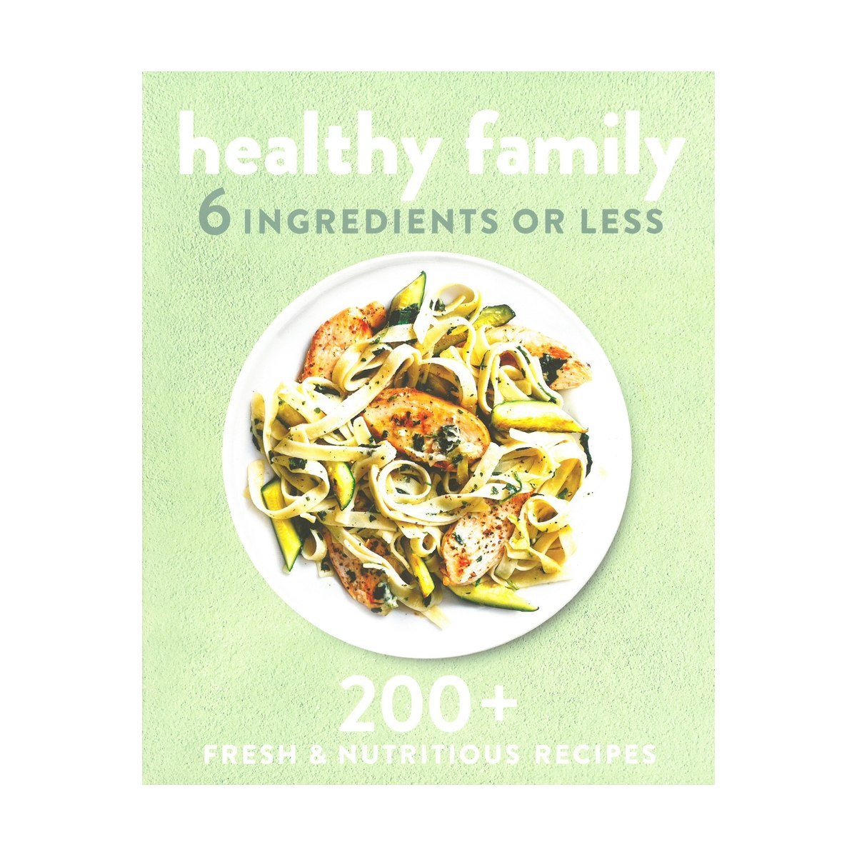 Healthy Family Cook Book